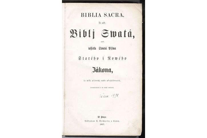 Biblia Sacra - Bibli Swatá aneb.., Praha 1867