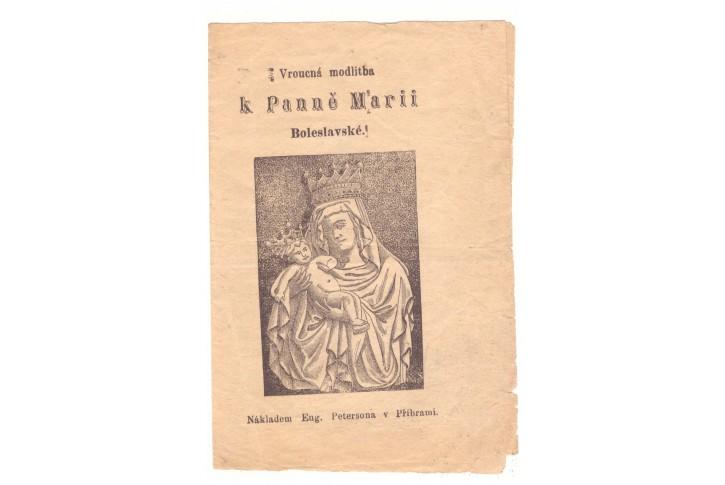 Vroucná modlitba k Panně Marii Boleslavské