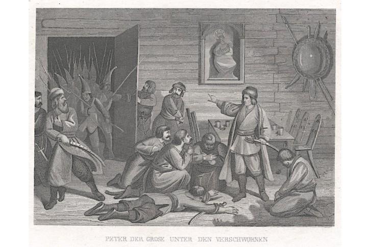 Petr Veliký mezi spiklenci, oceloryt, (1850)
