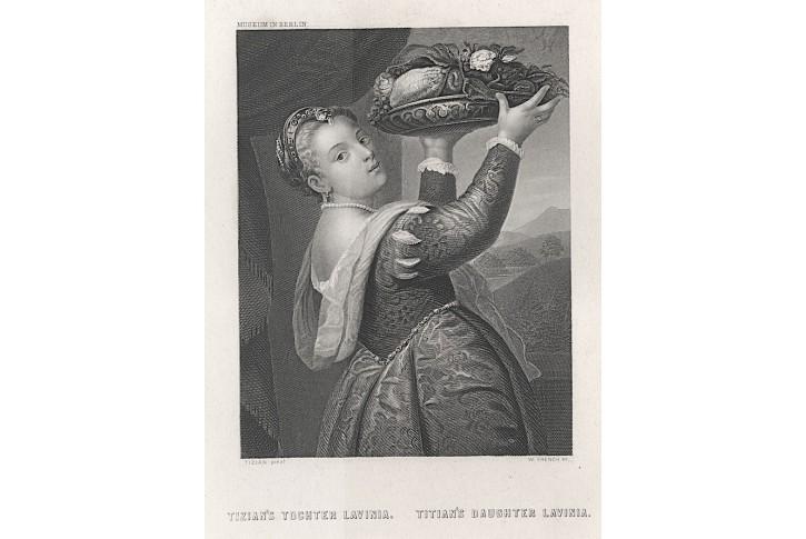 Tizianova dcera Lavinia, oceloryt, (1860)