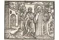 Ježíš a farizejové, dřevořez, 17. stol.