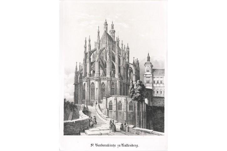 Kutná Hora, Chrám sv. Barbory, litografie , (1850)
