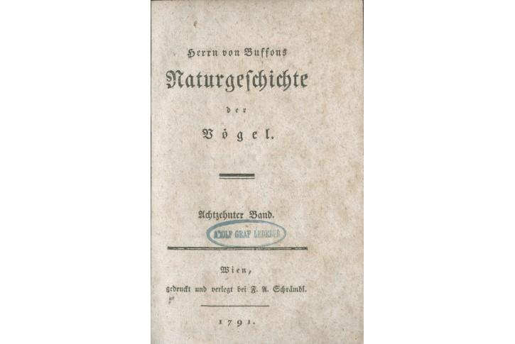 Buffon G.: Naturgeschichte Vogel Bd. 18. Wien 1791